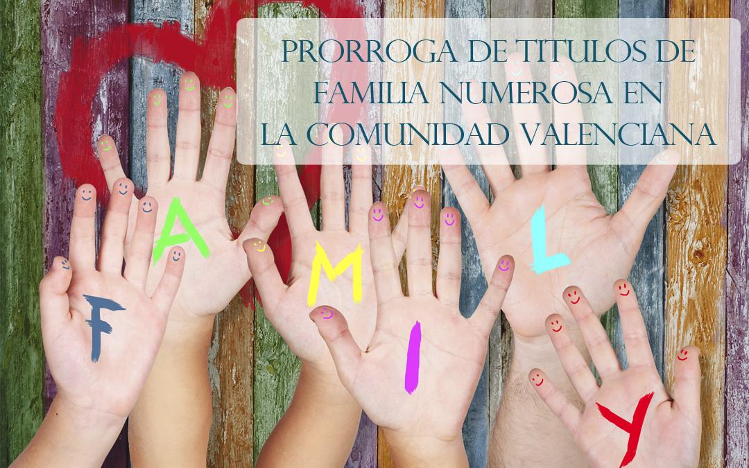 Se prorroga hasta marzo de 2021 la vigencia de los títulos de familia numerosa expedidos en la Comunidad Valenciana